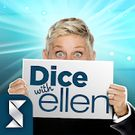 Download hacked Dice with Ellen for Android - MOD Unlimited money