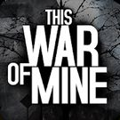 Download hack This War of Mine for Android - MOD Money