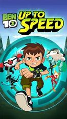 Download hacked Ben 10: Up to Speed for Android - MOD Unlocked