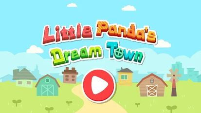 Download hacked Little Panda's Dream Town for Android - MOD Money